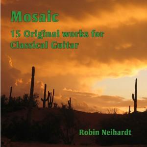 Mosaic CD of Original Classical Guitar Music