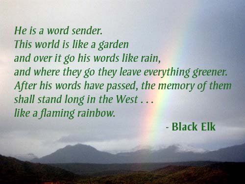 Black Elk describes Neihardt as a word sender